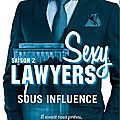 Sexy lawyers tome 2 - sous influence de emma chase