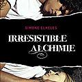 2014#54 : Irrésistible Alchimie (Tome 1) de Simone Elkeles