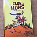 Nous avons découvert le tome 1 Le club des Huns de <b>Dab</b>'s (Editions Bamboo)