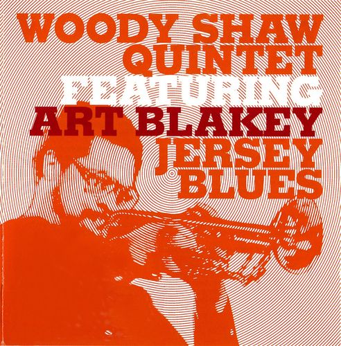 Woody Shaw Quintet - 1969 - Jersey Blues (Lone Hill Jazz)