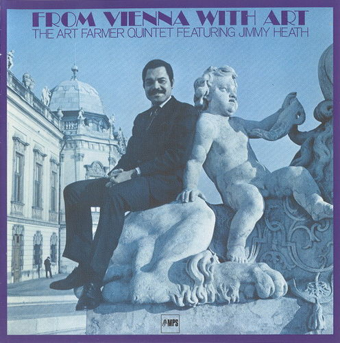 Art Farmer Quintet - 1970 - From Vienna With Art (MPS)
