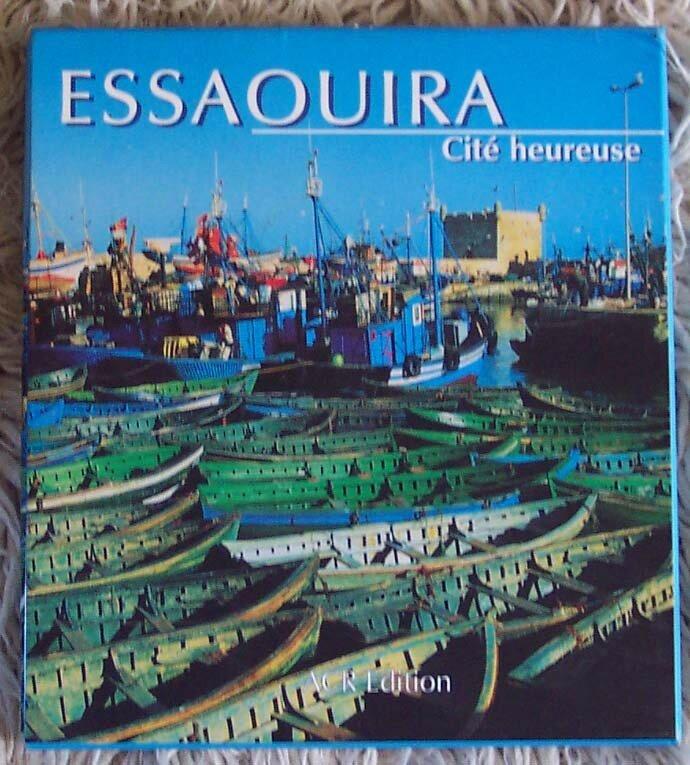 Essaouira Cité heureuse