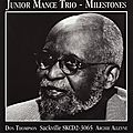 Junior Mance Trio - 1997 - Milestones (Sackville)