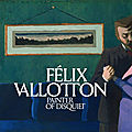 The Metropolitan Museum of Art presents the first U.S. exhibition of <b>Félix</b> <b>Vallotton</b>'s work in nearly 30 years