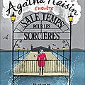 Agatha Raisin T.9 Sale temps pour les sorcières, M.C. Beaton