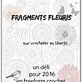 En 2016, fragments fleuris