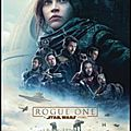 Cinéma - rogue one : a star wars story (4/5)