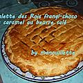 Galette des rois frangi-choco et caramel au beurre salé-romarin