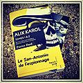 Alix Karol, Tomes 1 et 2, de Patrice Dard