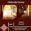 Cloîtres er Abbayes => Couvent des Carmes La Rochefoucauld