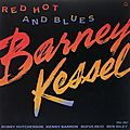 Barney Kessel - 1988 - Red, Hot & Blues (Contemporary)