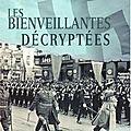 Marc lemonnier, les bienveillantes décryptées, éditions le pré aux clercs, 238 pages.