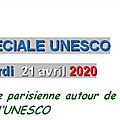 MESSAGE DE CATHERINE : SPÉCIALE <b>UNESCO</b> - 21 AVRIL 2020