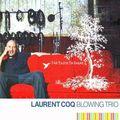 Laurent Coq - 2006 - Blowing Trio (Cristal)