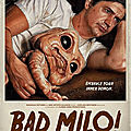 <b>Bad</b> Milo ! (L'incarnation du fion... et du subconscient !)