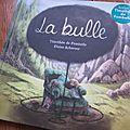 La Bulle, de <b>Timothée</b> de <b>Fombelle</b> & Éloïse Scherrer