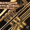 Rob McConnell & The Boss Brass - 1991 - The Brass Is Back (Concord Jazz)