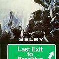 Last Exit to Brooklyn ; Hubert Selby Jr