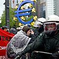 Les protestations anti-globalistes à Francfort : 1000 personnes arrêtées