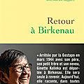 Retour à Birkenau ❉❉❉ Ginette Kolinka
