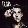 L'An Demain - <b>Têtes</b> <b>Raides</b>