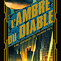 [Parution] L'ambre du diable de <b>Mark</b> <b>Gatiss</b>