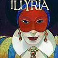 Mrs B vous donne son avis sur «Illyria » de <b>Celia</b> <b>Rees</b>