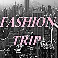 Fashion Trip in <b>NYC</b>