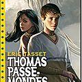 Thomas passe-mondes: dardéa - eric tasset