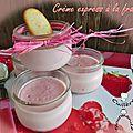 Crème express à la fraise