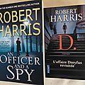 D., l'affaire Dreyfus revisitée (an Officer and a Spy), roman d'<b>espionnage</b> historique de Robert Harris