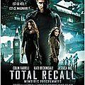 Total Recall: Mémoire programmée de <b>Len</b> <b>Wiseman</b>