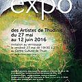 Expo des artistes de thudinie! centre culturel de thuin! vernissage le vendredi 27 mai 2016 à 19h30!