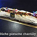 Buche pistache chantilly