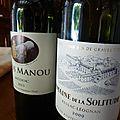Pessac-Léognan : Domaine de La Solitude : blanc 2009 et Médoc : <b>Clos</b> <b>Manou</b> 2013