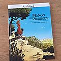 Nous avons découvert le premier tome Manon des Sources de Christelle Galland Serge <b>Scotto</b> et Eric Stoffel (Editions Grand Angle)
