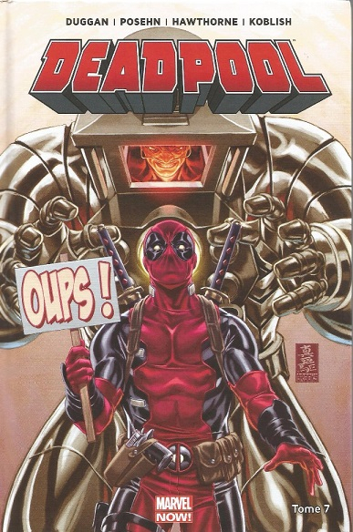 marvel now deadpool 07 l'axe du mal