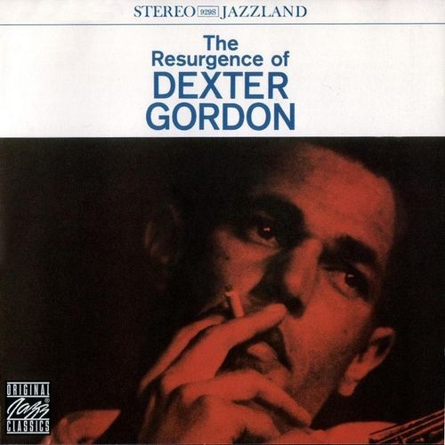 Dexter Gordon - 1960 - The Resurgence Of Dexter Gordon (Original Jazz Classics)