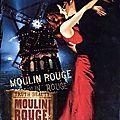 <b>Moulin</b> <b>Rouge</b>