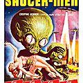 Invasion of the saucer-men (dans le top 10 des pires étrons filmiques...)
