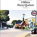Joël dicker, la vérité sur l'affaire harry quebert, editions de fallois/l'age d'homme, 2012.