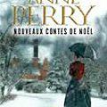 Nouveaux <b>contes</b> de <b>Noël</b> d'Anne Perry