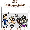 Le P.C. <b>Show</b> avec Paul Courtemèche 20/21 - Les 400 coups des ti-minous