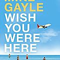 Wish You Were Here, Mike Gayle