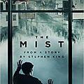 The mist [ série, saison 1 ]