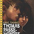 Brann, thomas passe-monde, tome 5, d'eric tassel