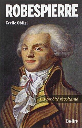 La légende noire de Robespierre.