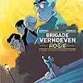 Brigade Verhoeven T.1 Rosie, Pascal Bertho et Yannick Corboz