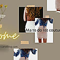 Ma to do list couture & mes achats