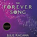 The forever song [blood of eden #3] de julie kagawa